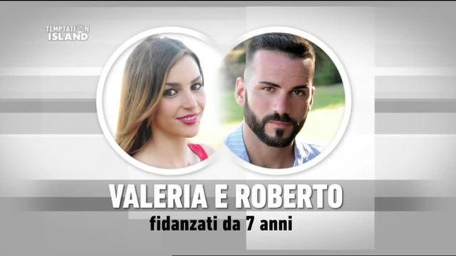 Temptation Island 3 anticipazioni Roberto e Valeria si sono lasciati? Il motivo